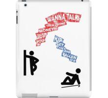 If You Ain't Talkin Money, then I Don't Wanna Talk! iPad Case/Skin