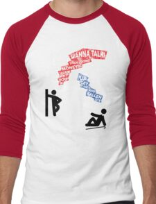 If You Ain't Talkin Money, then I Don't Wanna Talk! Men's Baseball ¾ T-Shirt