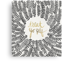 Treat Yo Self – Gold & Grey Canvas Print