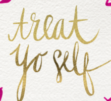 Treat Yo Self – Gold & Pink Sticker