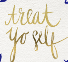 Treat Yo Self – Gold & Navy Sticker