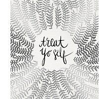 Treat Yo Self – Silver Photographic Print