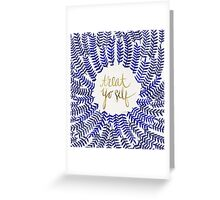 Treat Yo Self – Gold & Navy Greeting Card