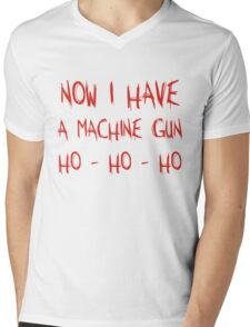 Now I Have A Machine Gun Ho-Ho-Ho Mens V-Neck T-Shirt