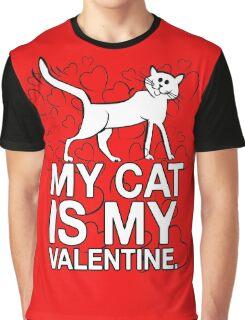 My Cat is My Valentine Graphic T-Shirt