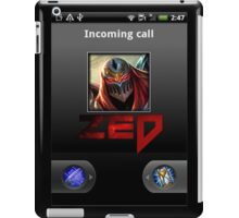 Zed Incoming Call League of Legends iPad Case/Skin