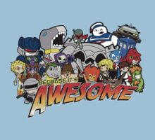 Because it's Awesome! T-Shirt