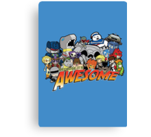 Because it's Awesome! Canvas Print