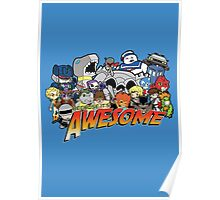 Because it's Awesome! Poster