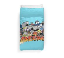 Because it's Awesome! Duvet Cover