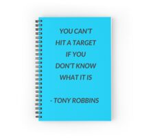 You cant hit a target if you don't know what it is Spiral Notebook