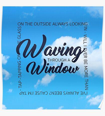waving through a window Poster