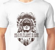Hold on to What is Good (Shadow Face) T Shirt Unisex T-Shirt