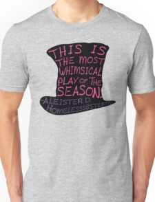 The Most Whimsical Play Of The Season Unisex T-Shirt