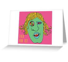 LOSING IT, BUT TIED FOR 1ST Greeting Card