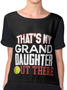 Untamed Tees -Proud Softball Grandparent Apparel-Thats My GrandDaughter Out There Softball Shirt - Cute Softball Granddaughter Shirt Chiffon Top
