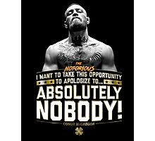 Apologize to Nobody - Conor McGregor Photographic Print