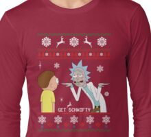Get Schwifty Ugly Sweater Long Sleeve T-Shirt