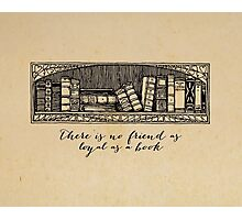 Hemingway - No Friend as Loyal as a Book Photographic Print