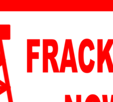 STOP FRACKING NOW Sticker