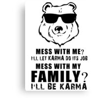 Proud Father - Family Karma - Strong Dad Canvas Print
