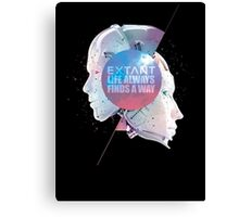 EXTANT - Life Always Finds a Way Canvas Print