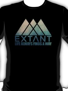 EXTANT - Life Always Finds a Way T-Shirt