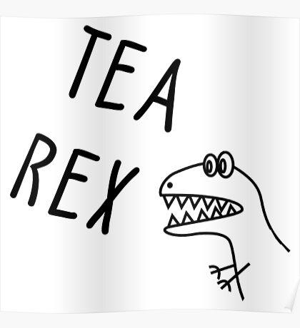 Tea Rex Poster