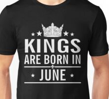 Kings are born in June, birth day gift in June, Unisex T-Shirt