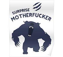 Surprise Motherfucker ! Here comes URSA ! Poster