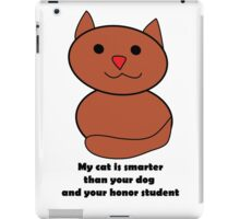 My Cat is Smarter iPad Case/Skin