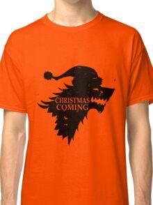 Funny Christmas Is Coming Holiday Birthday Gift Shirt Classic T-Shirt