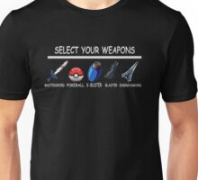 Select Your Weapons Unisex T-Shirt
