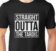 STRAIGHT OUTTA THE TARDIS Unisex T-Shirt