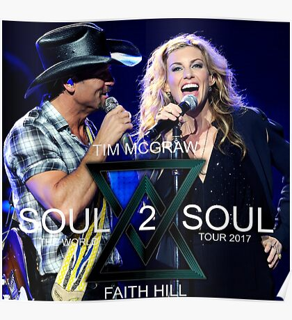 TIM MCGRAW - FAITH HILL SOUL 2 SOUL WORLD TOUR 2017 Poster