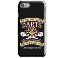 If you don't like darts iPhone Case/Skin