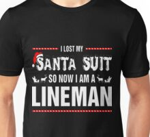 Lost Santa Suit So Now Lineman Christmas Ugly T-Shirt Unisex T-Shirt