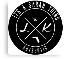 It's a Sarah thing Canvas Print