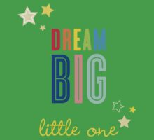 DREAM BIG QUOTE modern typography bright colors Baby Tee