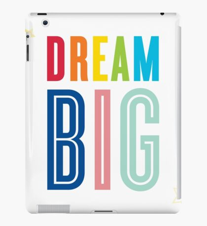 DREAM BIG QUOTE modern typography bright colors iPad Case/Skin