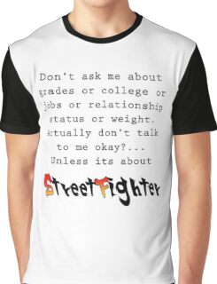 Street Fighter quote Graphic T-Shirt