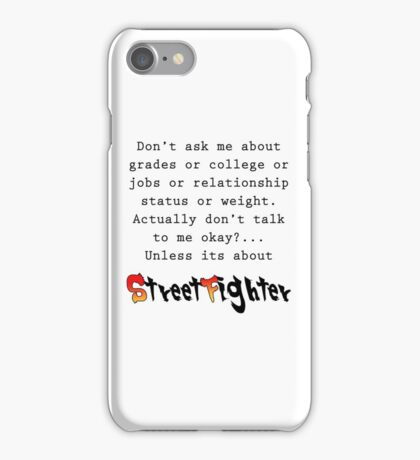 Street Fighter quote iPhone Case/Skin