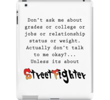 Street Fighter quote iPad Case/Skin