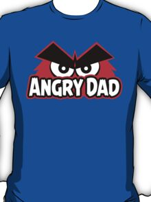 Angry Dad T-Shirt