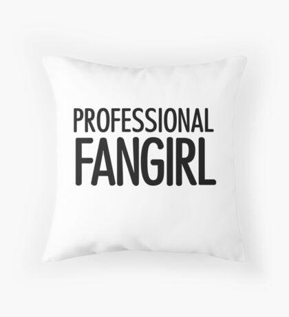 Professional Fangirl Throw Pillow