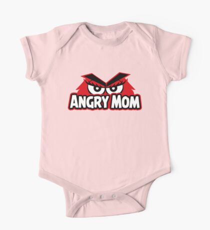 Angry Mom One Piece - Short Sleeve