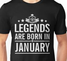 Legends are born in January, birth day gift in January Unisex T-Shirt