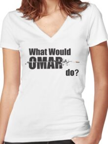 """What Would Omar Do? """"The Wire"""" Women's Fitted V-Neck T-Shirt"""