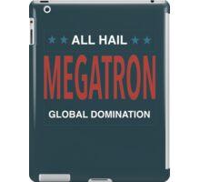 All Hail Megatron - III iPad Case/Skin