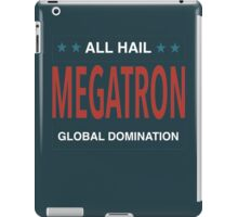 All Hail Megatron - III iPad Case/Skin
